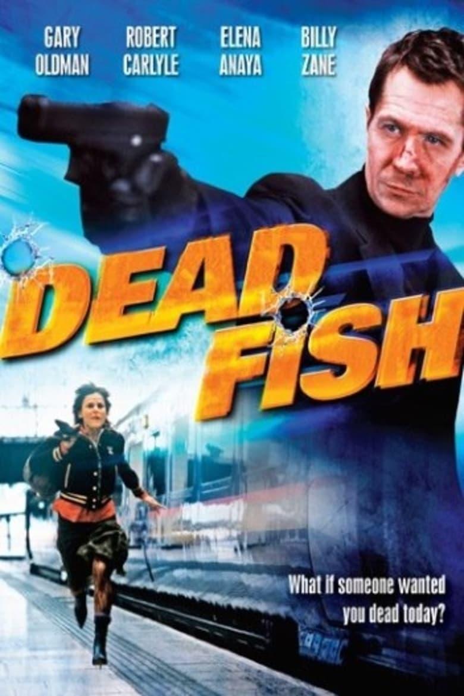 Dead Fish (2005)