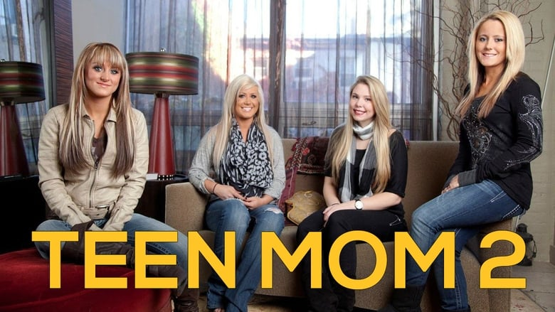 Teen Mom 2 Tv Series 2011-   The Movie Database Tmdb-6329