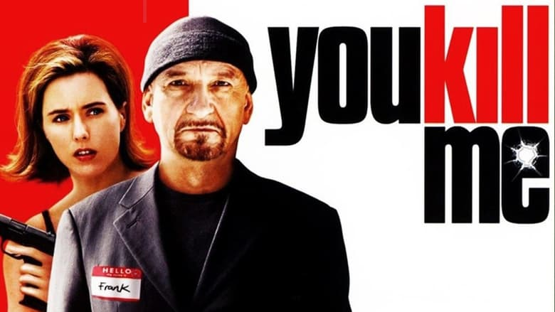 You Kill Me (2007) Watch Online in HD