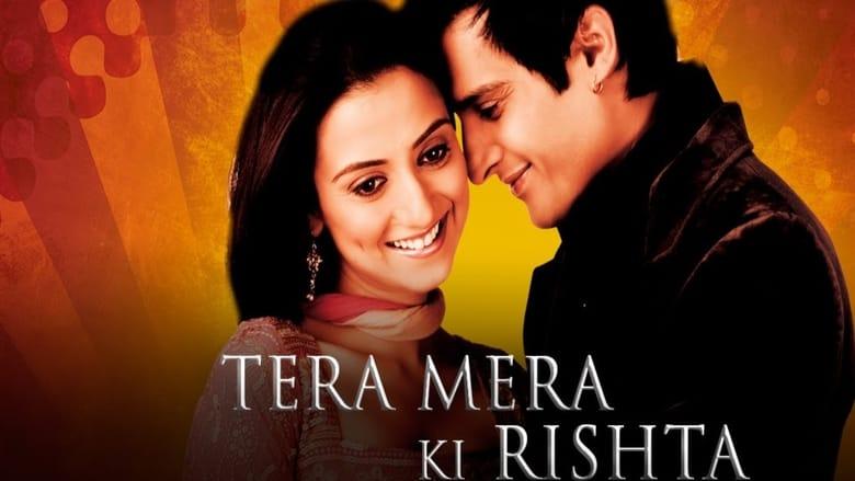 Mira La Película Tera Mera Ki Rishta Con Subtítulos En Línea