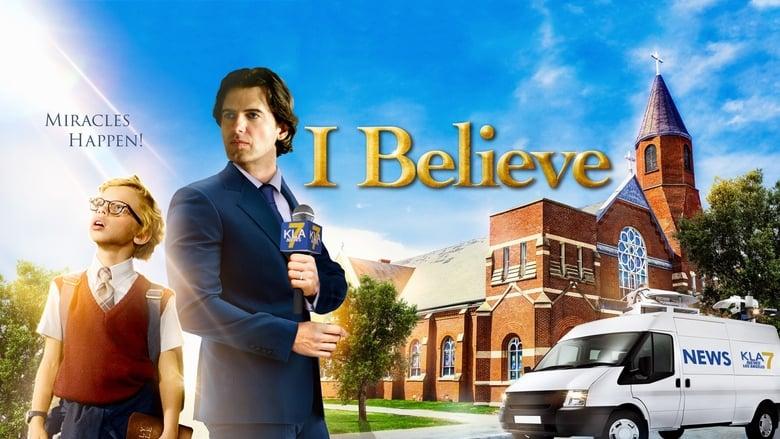 Watch I Believe Putlocker Movies