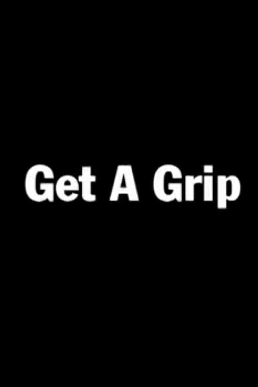 Get a Grip (2001)