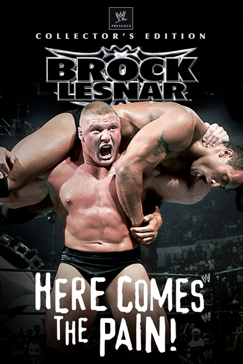 WWE: Brock Lesnar - Here Comes the Pain (2003)
