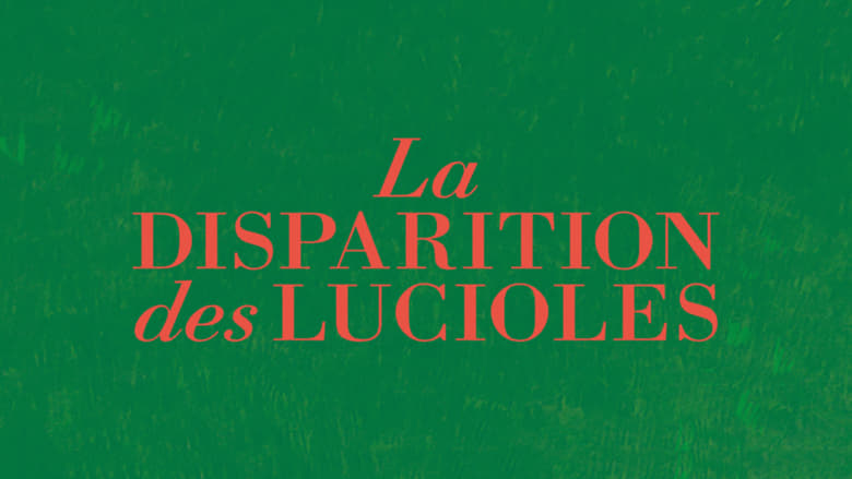 Guarda Film La disparition des lucioles Gratis In Italiano