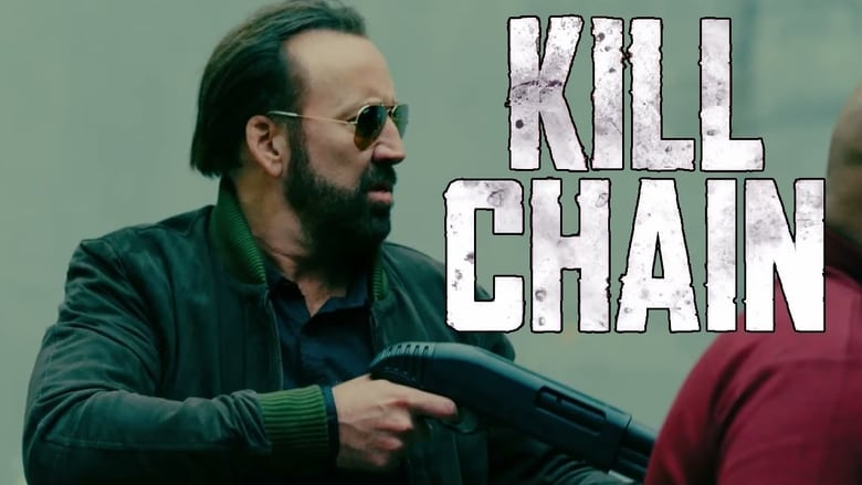 Watch Kill Chain Putlocker Movies