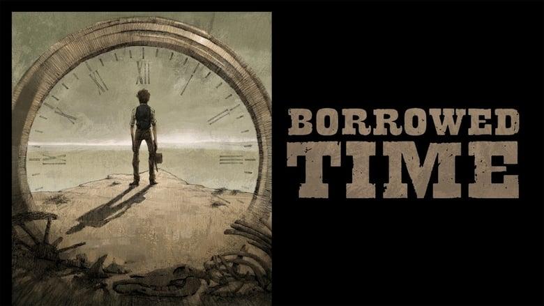Voir Borrowed Time streaming complet et gratuit sur streamizseries - Films streaming