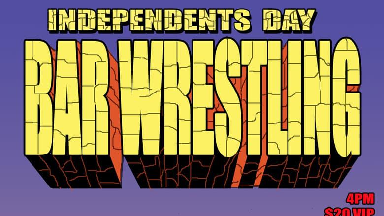 Assistir Filme Bar Wrestling 2: Independents Day Com Legendas On-Line
