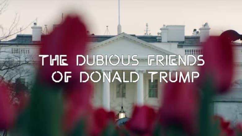 Watch Zembla - The Dubious Friends of Donald Trump Part 1: The Russians free