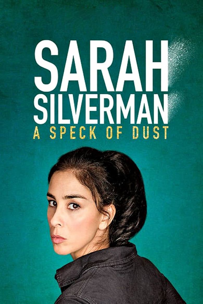 Sarah Silverman: A Speck of Dust - poster
