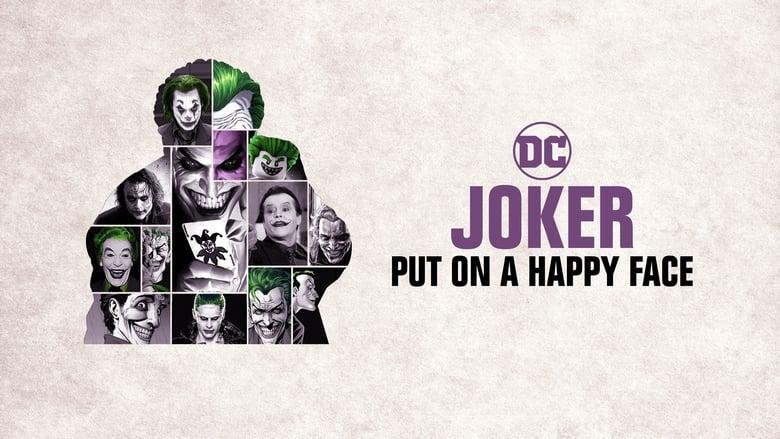 مشاهدة فيلم Joker: Put on a Happy Face 2020 مترجم أون لاين بجودة عالية