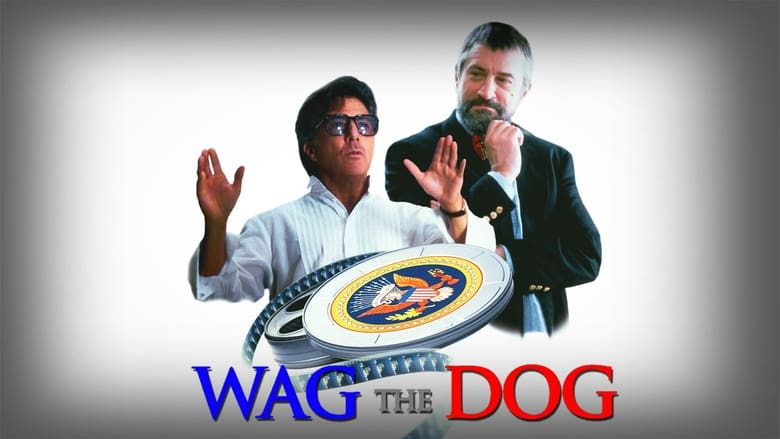 Watch Wag The Dog Full Movie Free