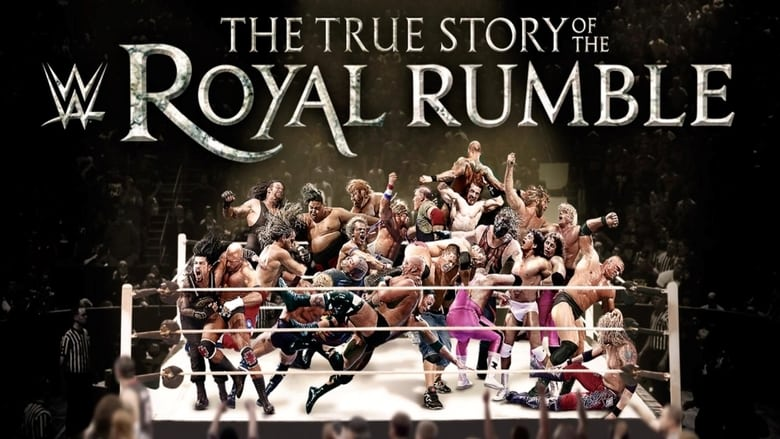 Watch WWE: The True Story of The Royal Rumble free