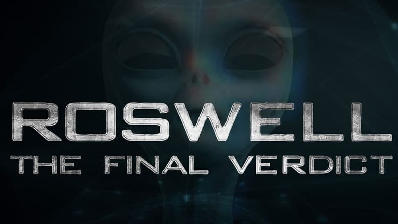 مسلسل Roswell: The Final Verdict 2021 مترجم اونلاين