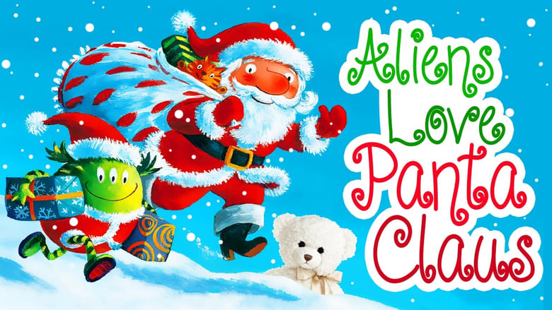 Watch Aliens Love Underpants and...Panta Claus Full Movie Online Free HD