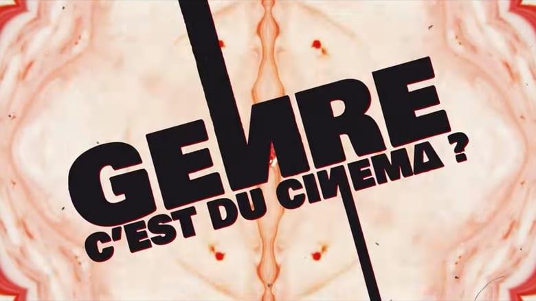 Genre+c%27est+du+Cin%C3%A9ma+%3F