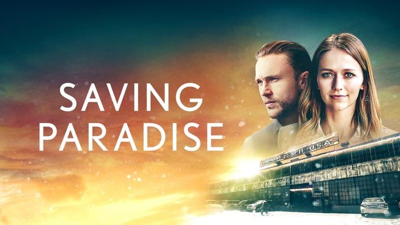 Saving Paradise (2021) English Drama Romantic || 480p, 720p