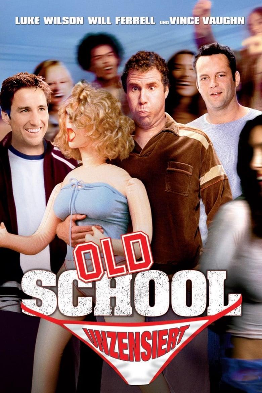 Old School - Wir lassen absolut nichts anbrennen - Komödie / 2003 / ab 12 Jahre