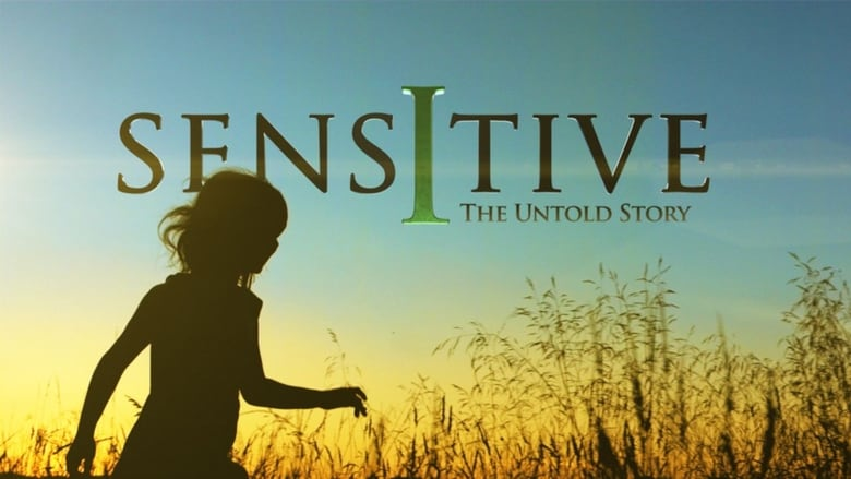 Sensitive: The Untold Story banner backdrop