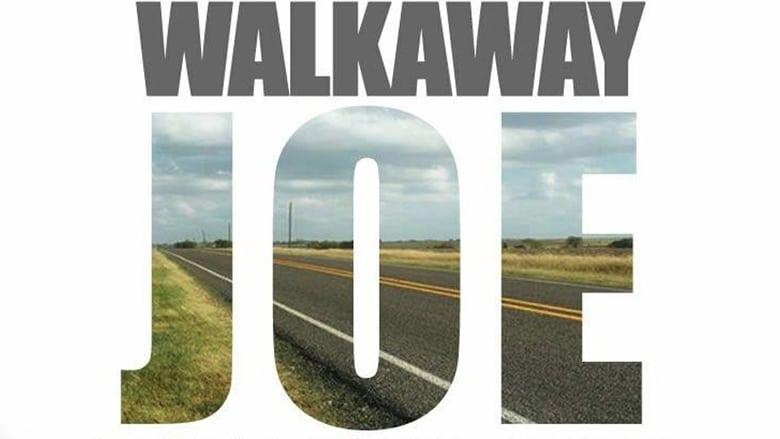 Ver Walkaway Joe Online HD Castellano, Latino y V.O.S.E (2020)