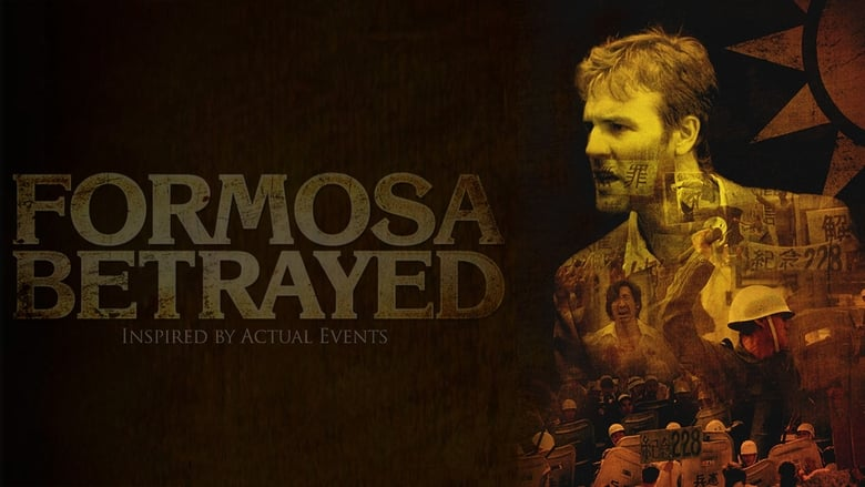 مشاهدة فيلم Formosa Betrayed 2010 مترجم أون لاين بجودة عالية