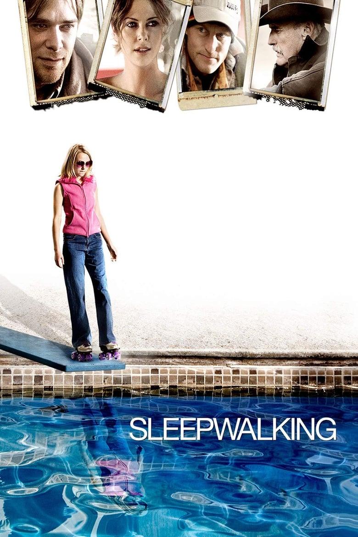 Sleepwalking (2008)