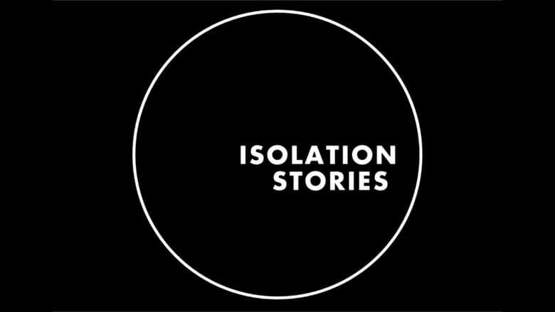مشاهدة مسلسل Isolation Stories مترجم أون لاين بجودة عالية