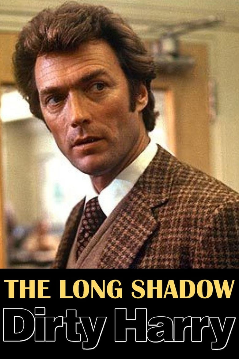 The Long Shadow of Dirty Harry (2008)