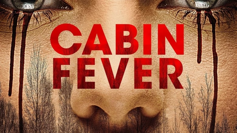 Cabin+Fever