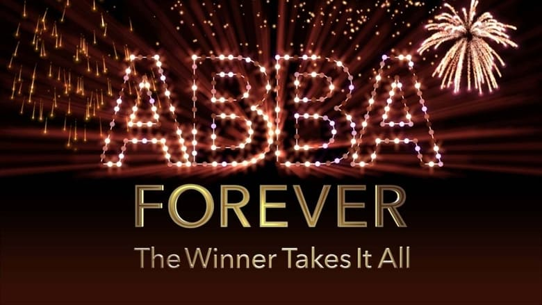 Watch ABBA Forever: The Winner Takes It All free