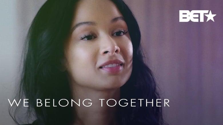 فيلم We Belong Together
