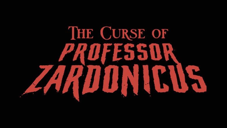The Curse of Professor Zardonicus (2021)