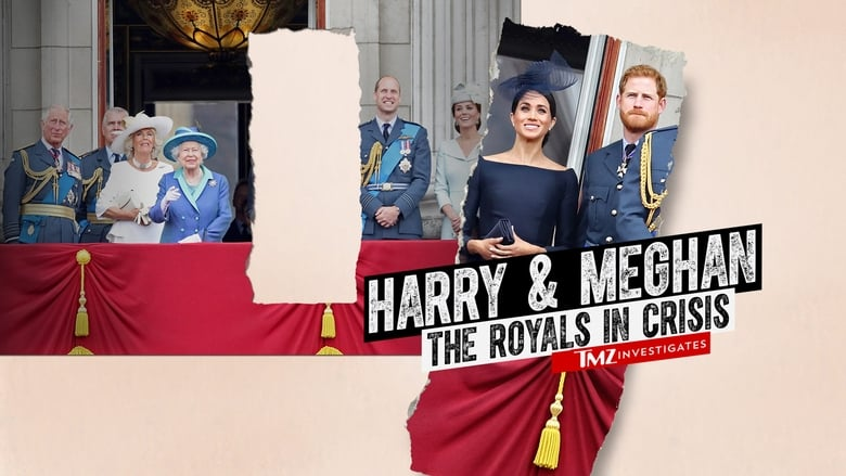 Watch Harry & Meghan: The Royals in Crisis free