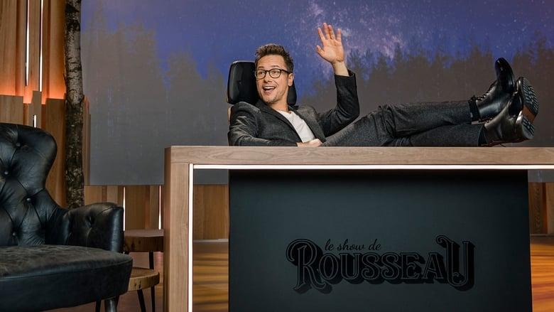 مشاهدة مسلسل Le show de Rousseau مترجم أون لاين بجودة عالية