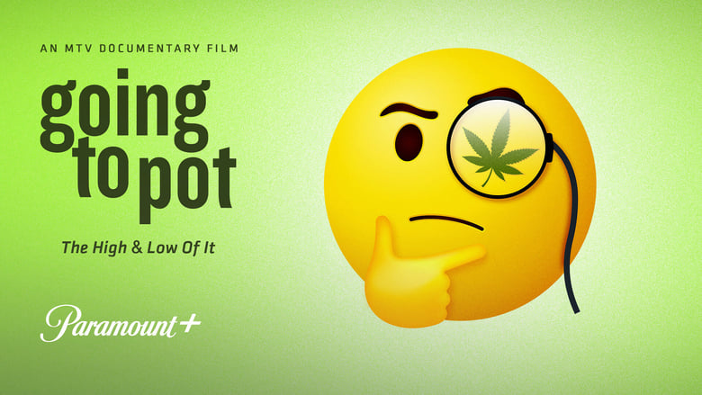 Voir Going to Pot: The High and Low of It en streaming vf gratuit sur StreamizSeries.com site special Films streaming