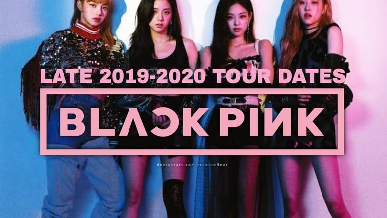 Watch BLACKPINK 2019-2020 WORLD TOUR IN YOUR AREA -TOKYO DOME- free