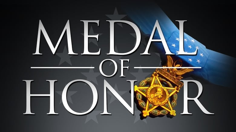 Watch The Medal of Honor: The Stories of Our Nation's Most Celebrated Heroes free