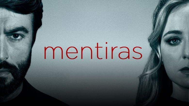 مشاهدة مسلسل Mentiras مترجم أون لاين بجودة عالية
