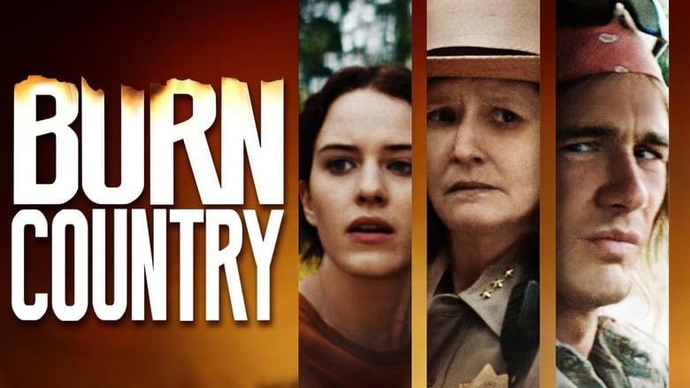مشاهدة فيلم Burn Country 2016 مترجم أون لاين بجودة عالية