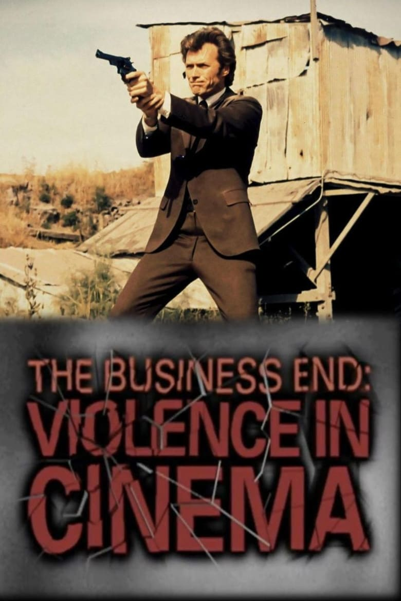 The Business End: Violence in Cinema (2008)