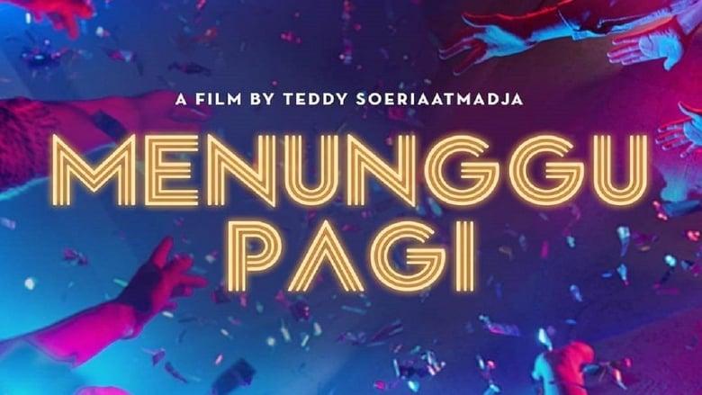 Filmnézés Menunggu Pagi Filmet