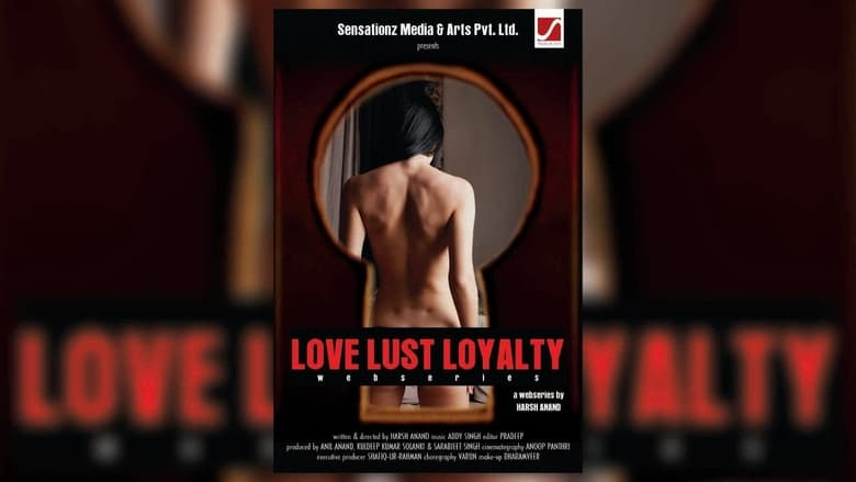 Love Lust Loyalty