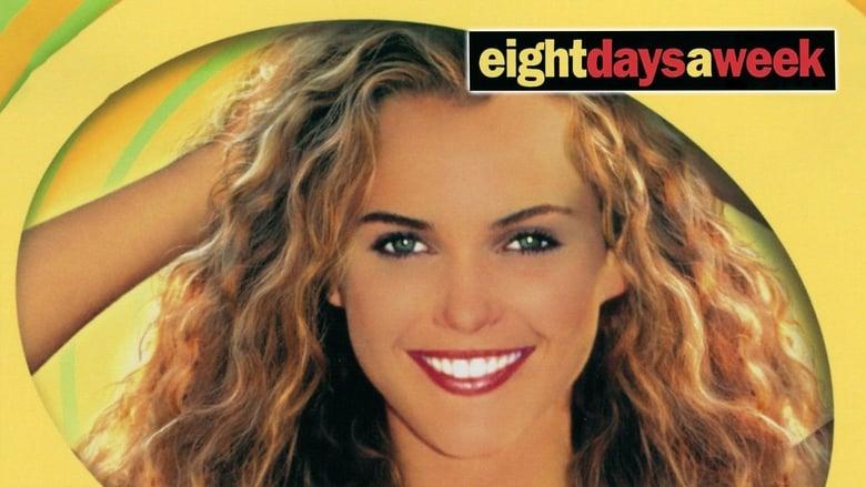 مشاهدة فيلم Eight Days a Week 1997 مترجم أون لاين بجودة عالية