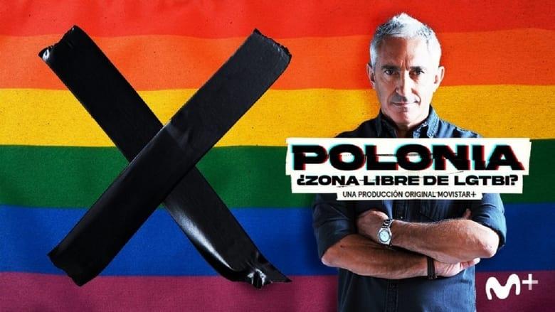 مشاهدة فيلم Polonia: ¿Zona libre de LGTBI? 2021 مترجم أون لاين بجودة عالية