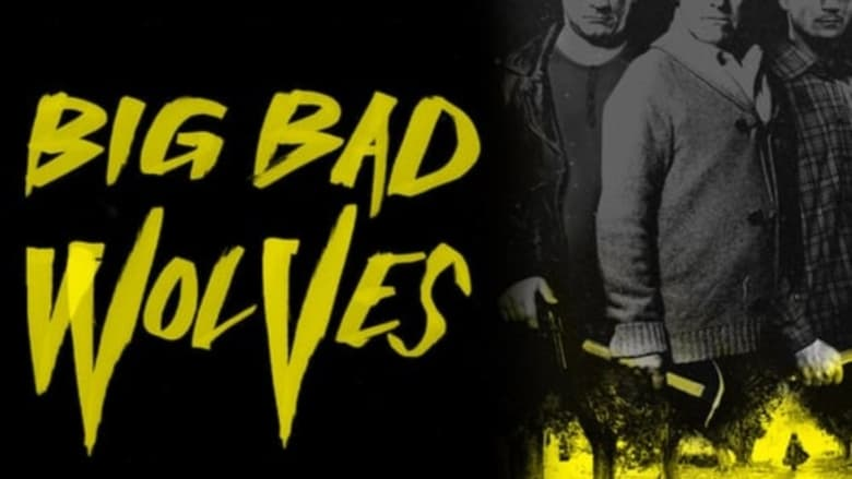 Big+Bad+Wolves+-+I+lupi+cattivi