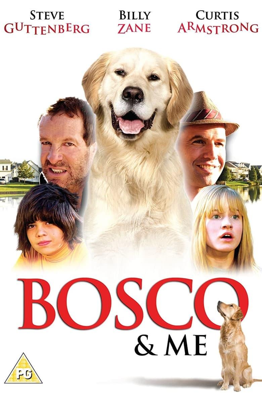 Bosco & Me (2009)