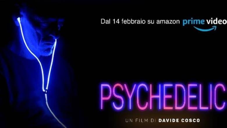 مشاهدة فيلم Psychedelic 2021 مترجم أون لاين بجودة عالية