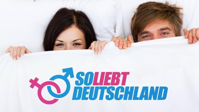 مشاهدة مسلسل So liebt Deutschland مترجم أون لاين بجودة عالية