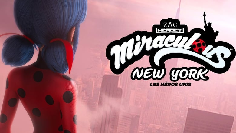 Miraculous+World%3A+New+York%2C+eroi+uniti