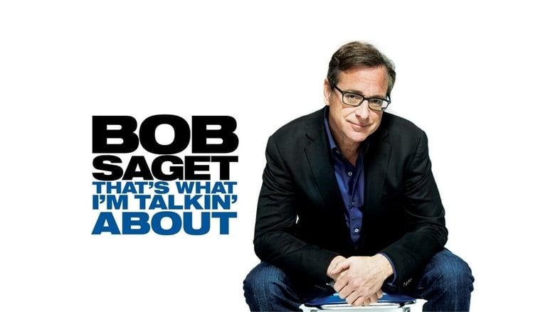 Bob+Saget%3A+That%27s+What+I%27m+Talking+About