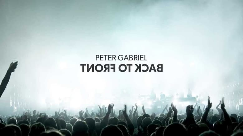 Watch Peter Gabriel: Back To Front free